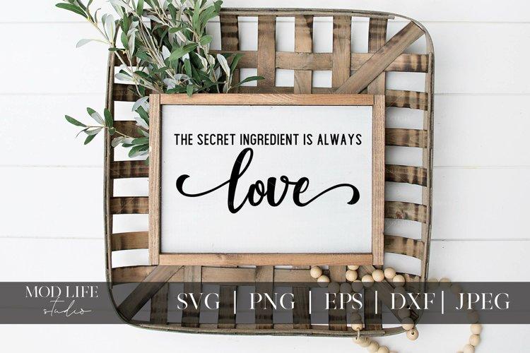 The Secret Ingredient Is Love SVG Cut File - SVG PNG JPEG