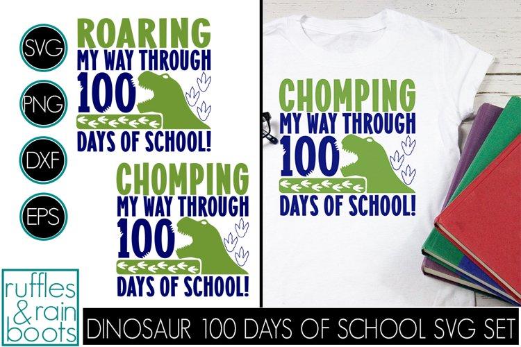 Chomping My Way Through 100 Days of School SVG - Dinosaur