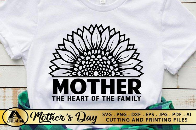 Mother SVG Mothers Day SVG Mom Life SVG Sunflower Heart SVG example image 1