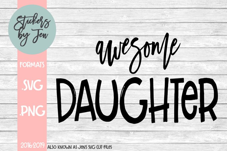 Awesome Daughter SVG Cut File
