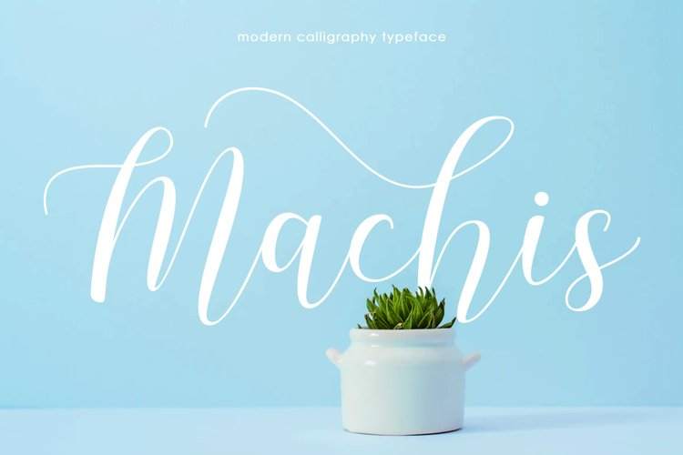 Machis   Modern Calligraphy typeface