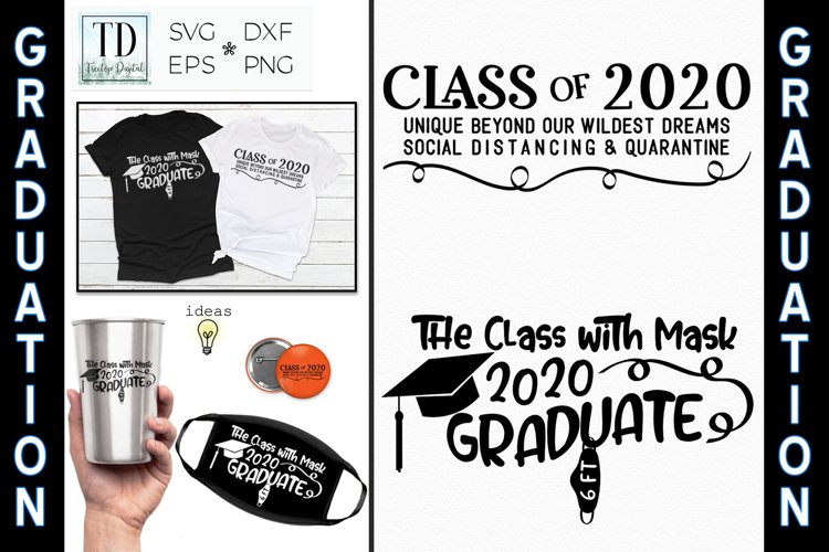 Class of 2020 Graduation, Social Distancing & Quarantine SVG example image 1