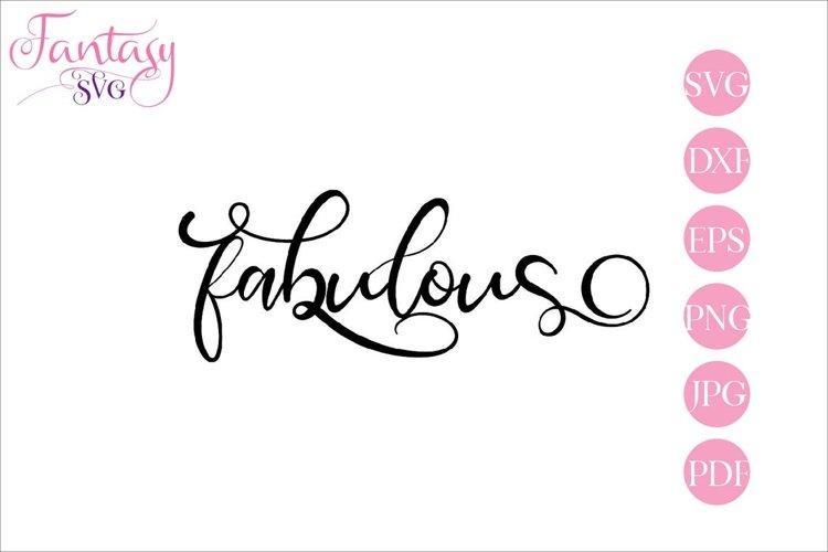 Fabulous - SVG Cut File