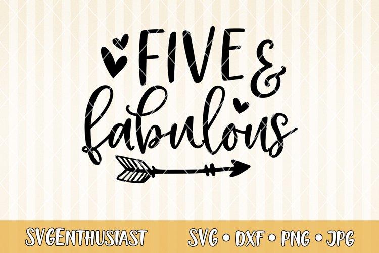 Five And Fabulous Svg Cut File 712511 Svgs Design Bundles