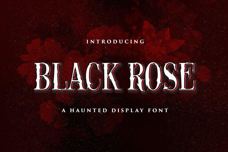 Black Rose - Haunted Display Font example image 1