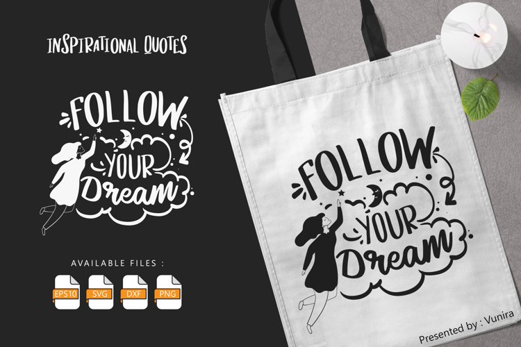 Follow Your Dream | Lettering Quotes example image 1