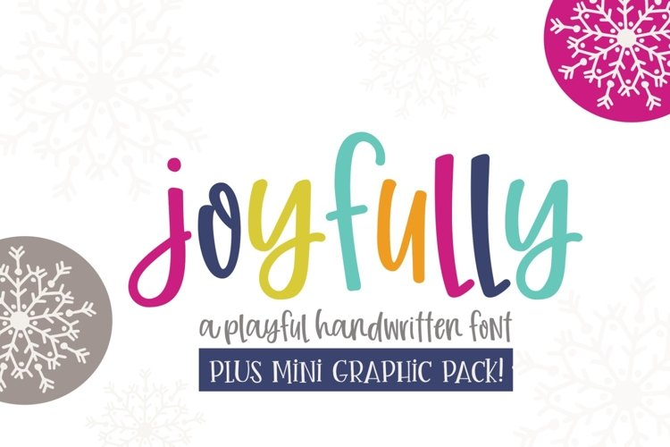 Joyfully Font & Graphics
