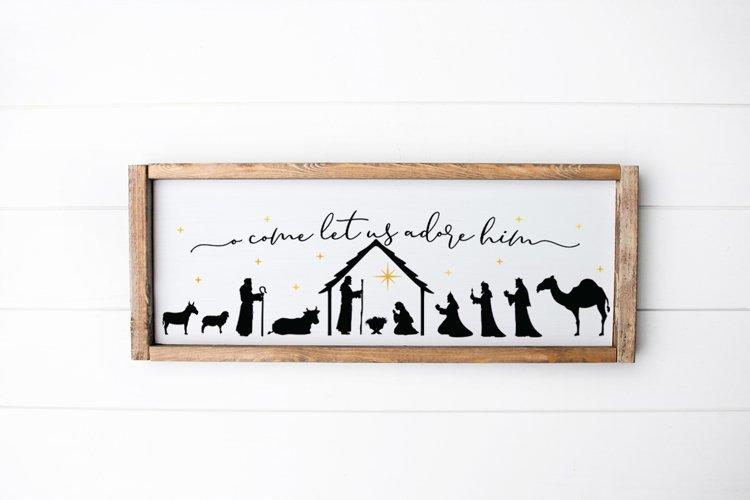 Nativity Scene SVG - O Come Let Us Adore Him