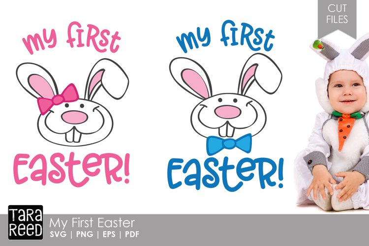 My First Easter - Easter SVG and Cut Files for Crafters