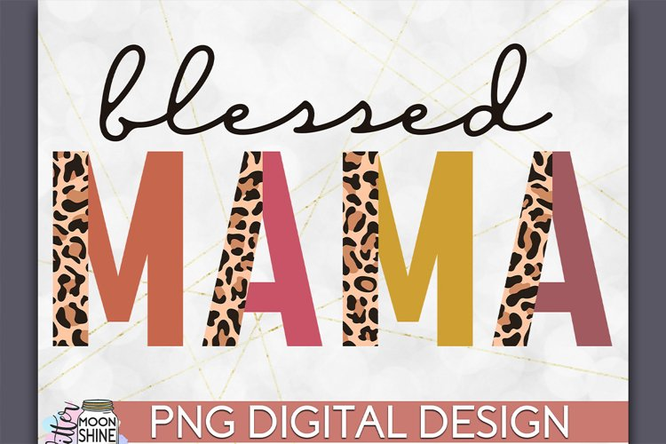 Blessed Mama Leopard PNG Sublimation Design