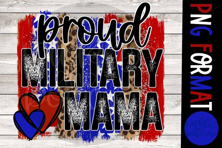 Proud Military Mama