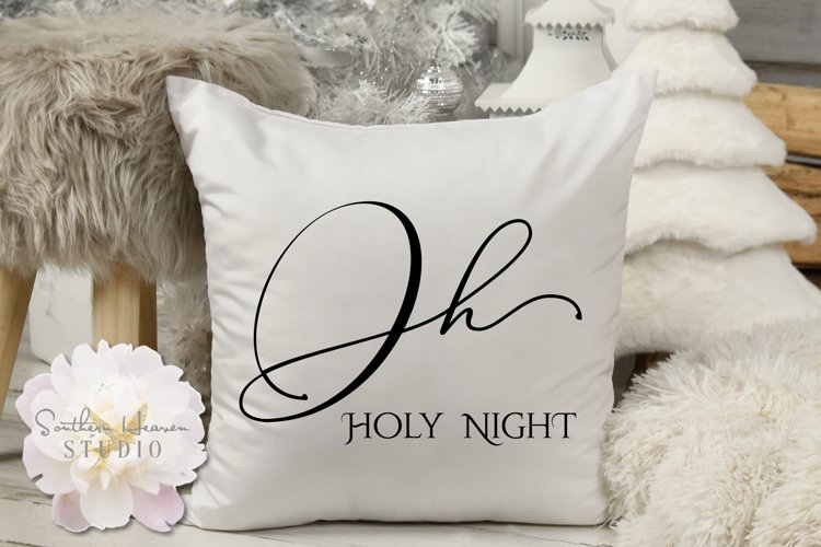 OH HOLY NIGHT - SVG, PNG, DXF and EPS