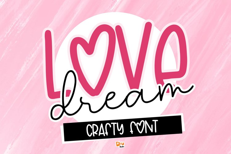 Love Dream - Crafty Font example image 1