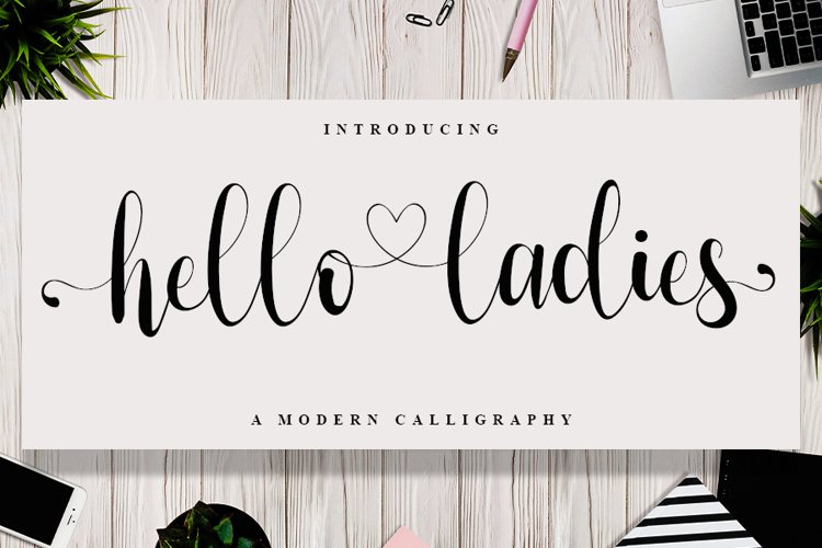 Hello Ladies - Calligraphy Font example image 1