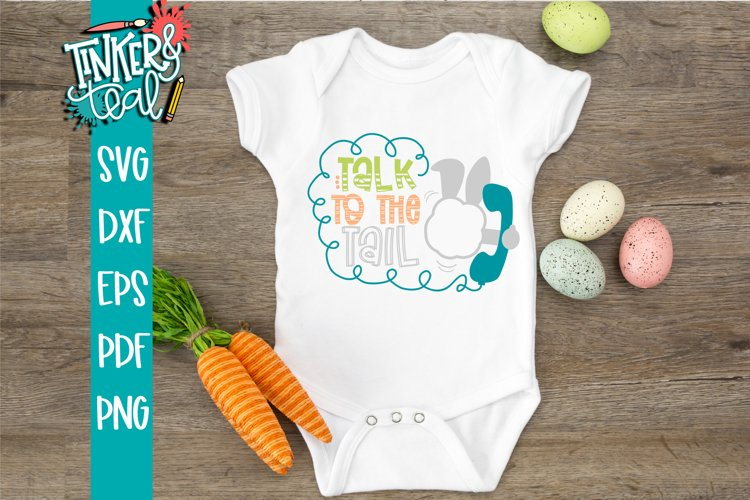Talk To The Tail Bunny SVG