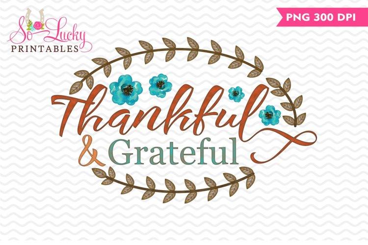 Thankful Grateful Thanksgiving printable sublimation design example image 1