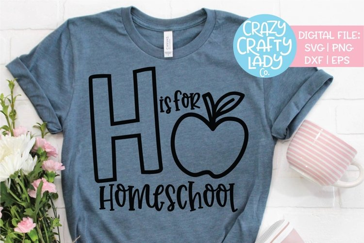 H Is for Homeschool SVG DXF EPS PNG Cut File