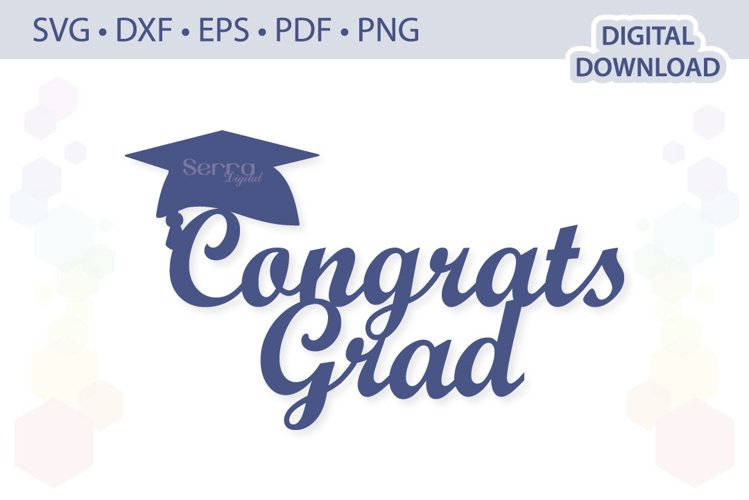 Congrats Grad Cake Topper .svg .eps .dxf .pdf .png example image 1