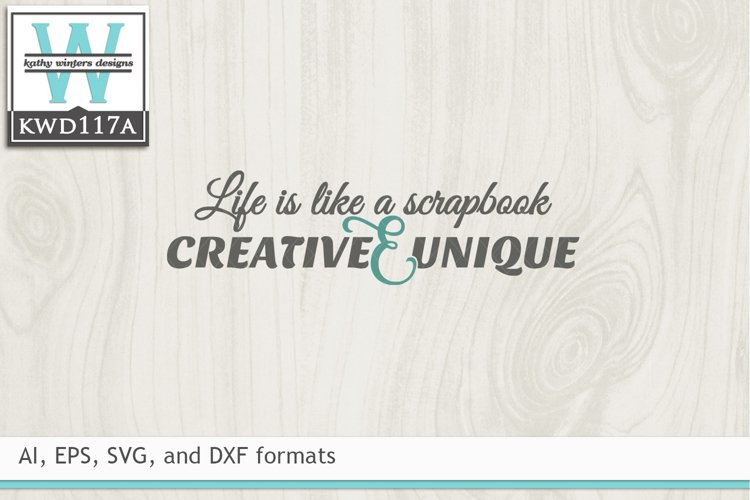 Creativity SVG - Life Is Like A Scrapbook example image 1