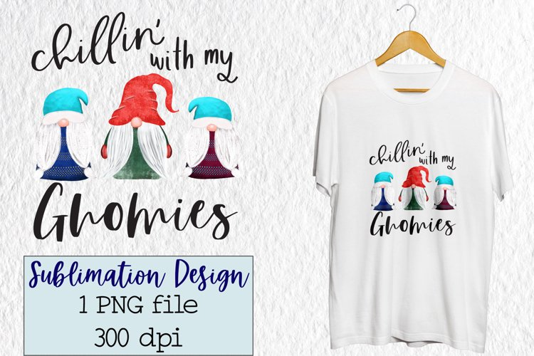 Sublimation Christmas, Chillin' with my Gnomies example image 1
