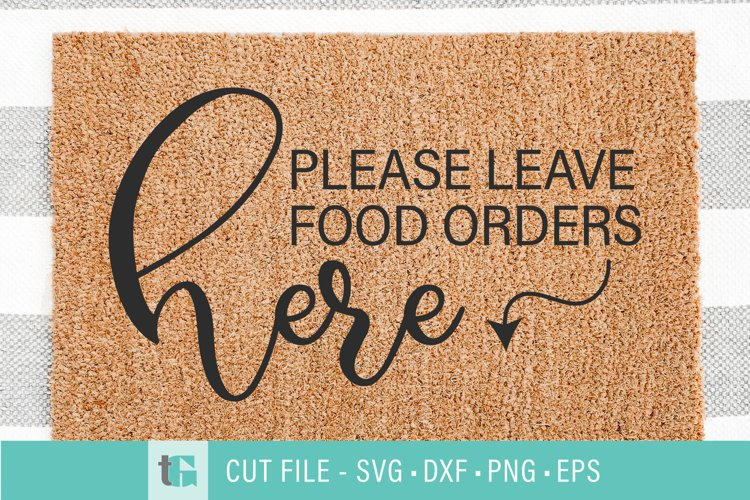 Leave Food Here Welcome Mat SVG - Food Delivery Doormat example image 1