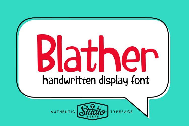 Blather | Handwritten Display Font example image 1