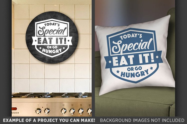 Today's Special Eat It or Go Hungry Svg Kitchen Decor 676 example image 1