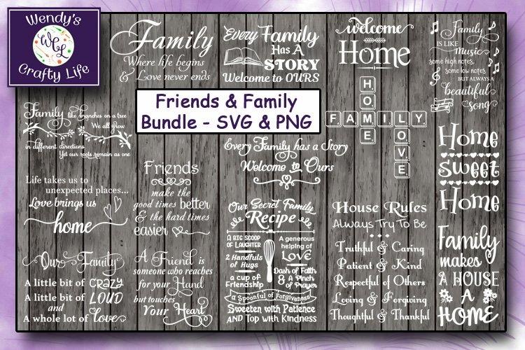 Friends & Family Bundle - 15 SVG & PNGs