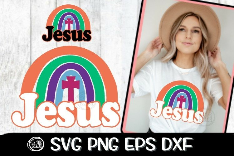 Jesus - Rainbow - Easter - Cross - Retro -SVG PNG DXF EPS example image 1