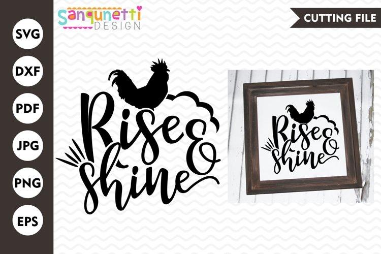 Rise & shine SVG, Farmhouse SVG, rustic SVG, home svg example image 1