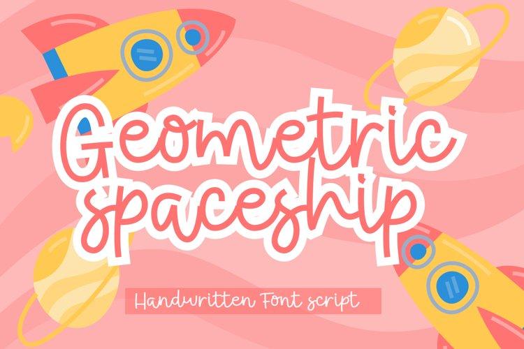 Geometric Spaceship Fun Hnadwritten Font Script example image 1