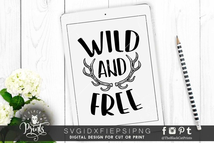 Wild and Free SVG PNG EPS DXF