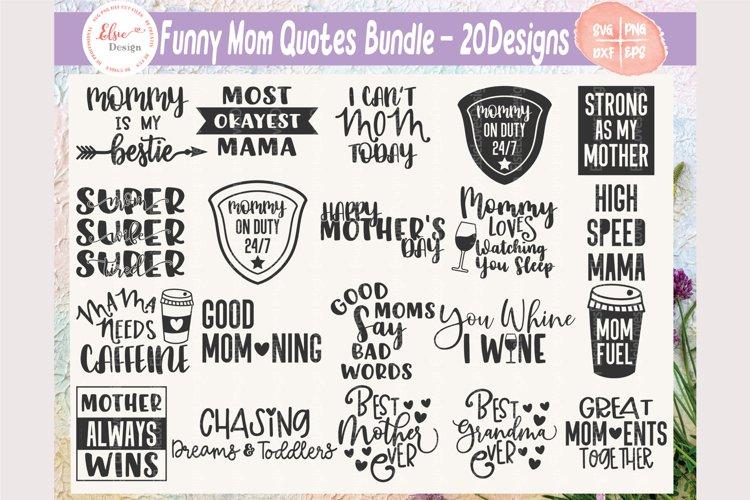 Download Funny Mom Quotes Bundle Svg Cut Files 510851 Cut Files Design Bundles
