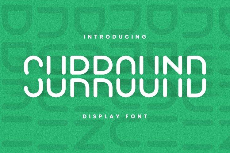 Web Font SURROUND Font example image 1