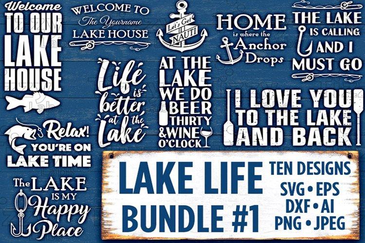 Lake Life Svg Bundle Set 1 SVG Files - Lake Signs Svg Files for Cricut Svg Files for Silhouette Lakehouse SVG Bundle Commercial Use - 525 example image 1