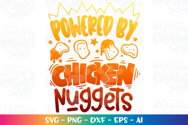 Girls Boys svg Powered by Chicken Nuggets kids cute funny