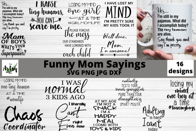 Funny mom quotes svg, Mom sayings svg, Mothers Day bundle
