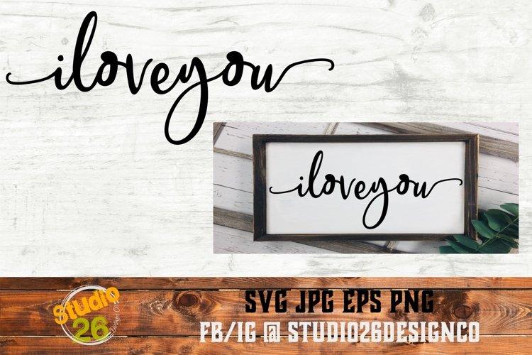 I Love You - SVG PNG EPS