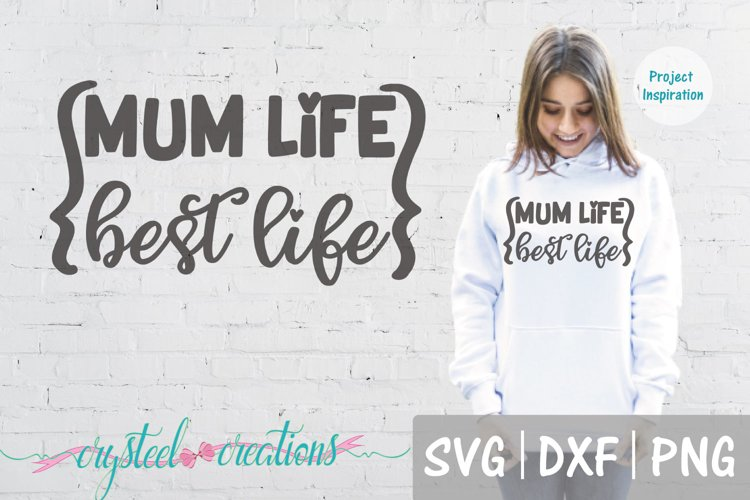 Mum Life Best Life SVG, DXF, PNG example image 1