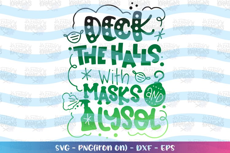 Christmas svg Deck the halls with masks and Lysol example image 1