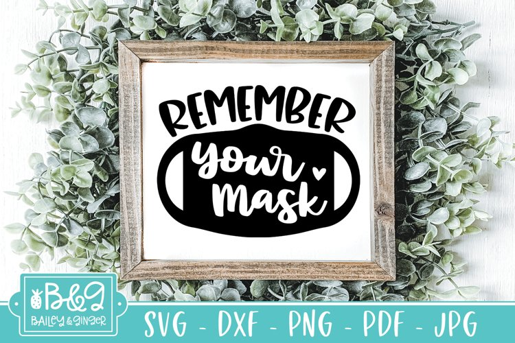 Remember Your Mask SVG - Cute Mask Sign SVG - Mask Request example image 1