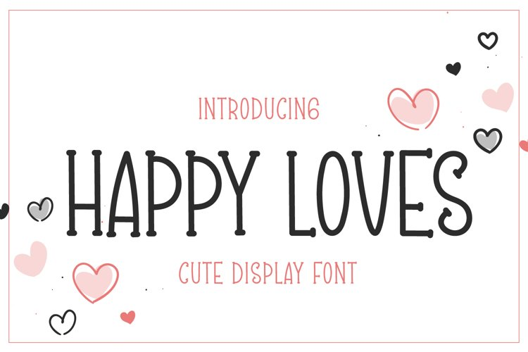Happy Loves - Cute Display Font example image 1
