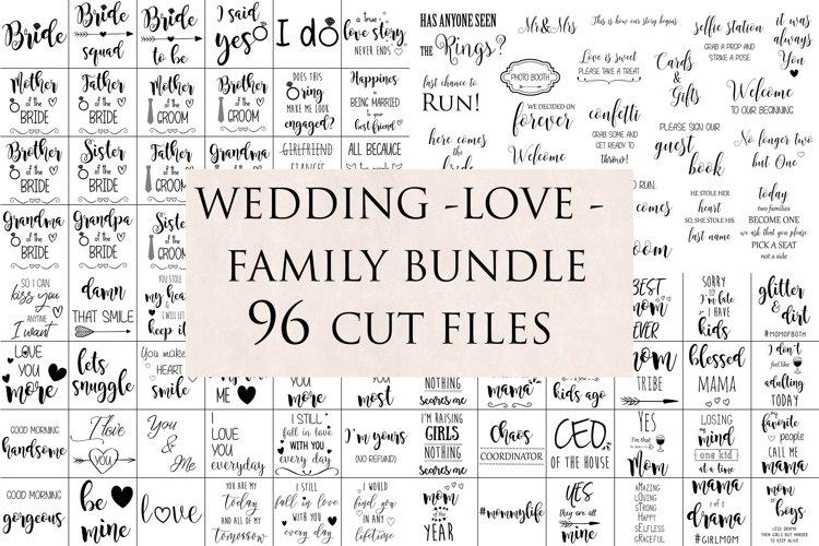 96 SVG Cut Files Love Family Wedding