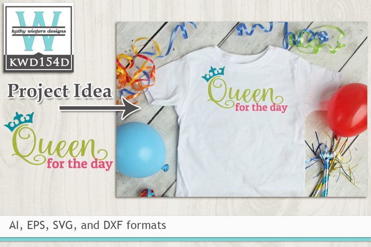 Birthday SVG - Queen For The Day