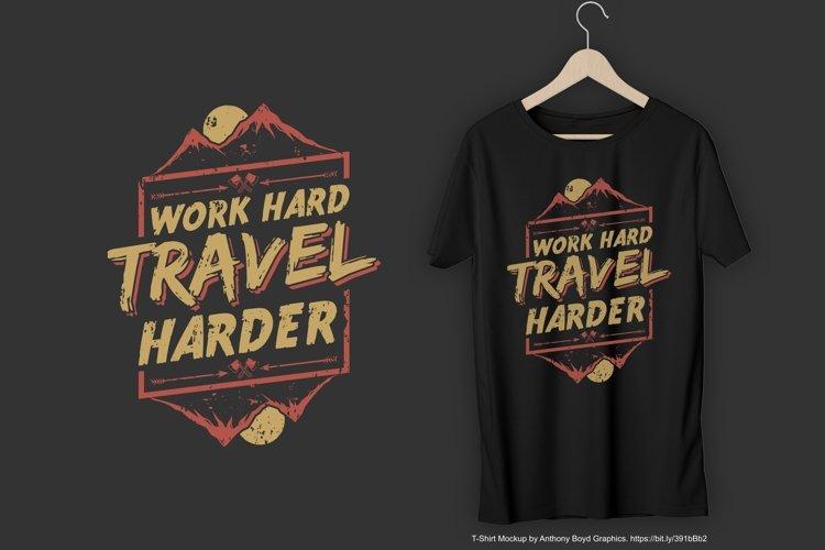 Work Hard Travel Harder T-Shirt Design example image 1