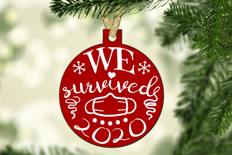 We Survived 2020 SVG, 2020 Ornament SVG cut files Christmas example image 1
