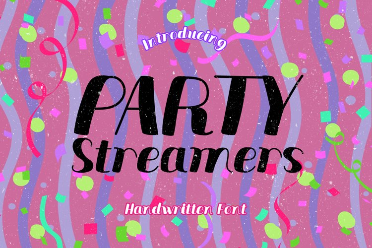 Party Streamers - A Fun Handwritten Display Font example image 1
