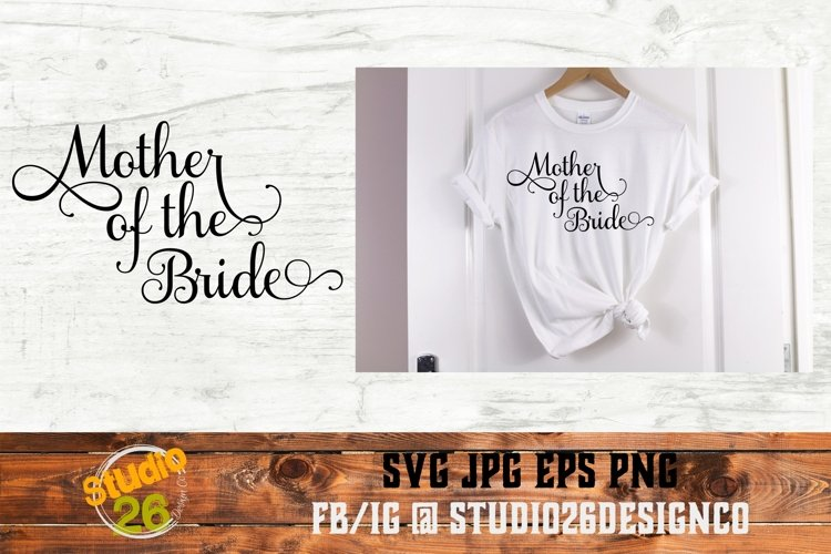 Mother of the Bride - SVG PNG EPS example image 1