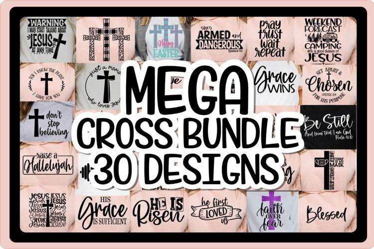 MEGA CROSS BUNDLE - 30 DESIGNS - EASTER SVG PNG EPS DXF