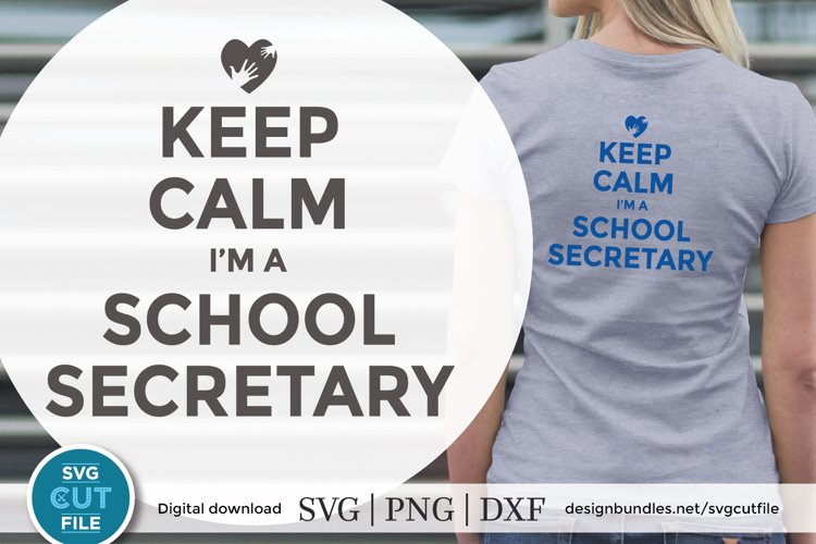 School secretary svg -a keep calm svg file for crafters example image 1
